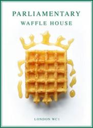 Bompas and Parr open election waffle house in Soho