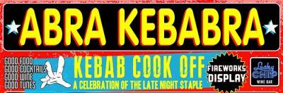 Big names get together some special kebabs at Abra Kebabra