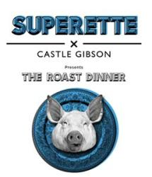 Superette Sundays team up with Castle Gibson for a roast pop-up
