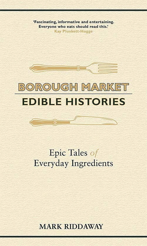 Borough Market - Edible Histories