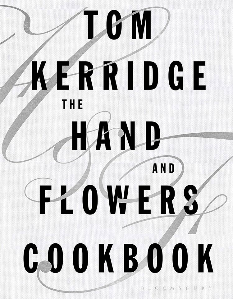 The Hand and Flowers Cookbook
